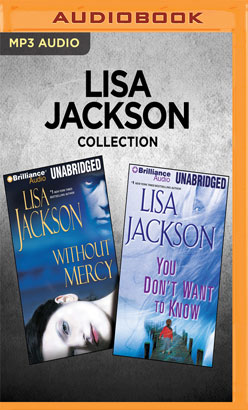 Lisa Jackson Collection - Without Mercy & You Don't Want to Know