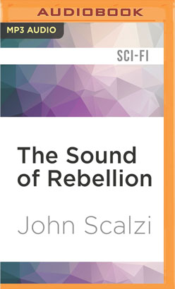 Sound of Rebellion, The