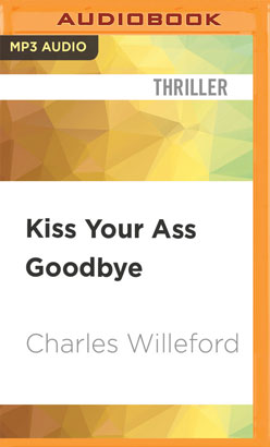 Kiss Your Ass Goodbye