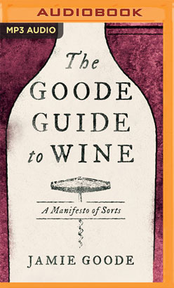 Goode Guide to Wine, The