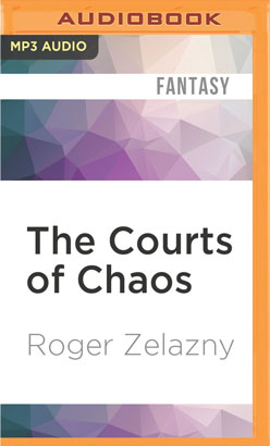 Courts of Chaos, The