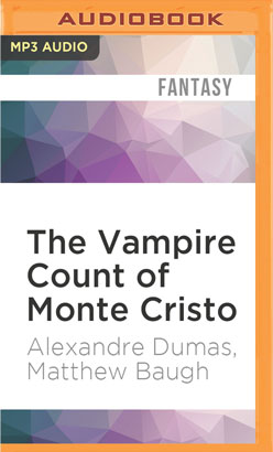 Vampire Count of Monte Cristo, The