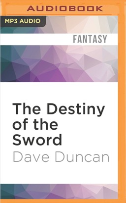 Destiny of the Sword, The