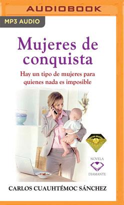 Mujeres De Conquista
