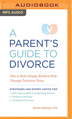 Parent's Guide to Divorce, A