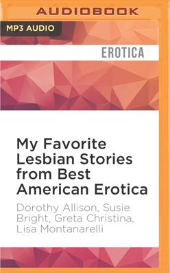 My Favorite Lesbian Stories from Best American Erotica