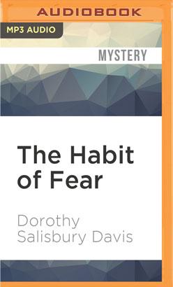 Habit of Fear, The