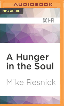 Hunger in the Soul, A