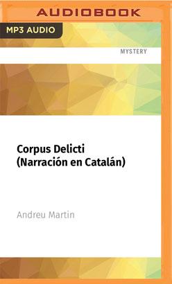 Corpus Delicti (Narración en Catalán)