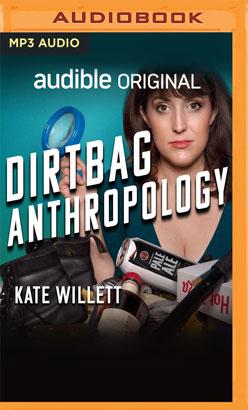 Dirtbag Anthropology