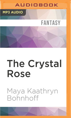 Crystal Rose, The