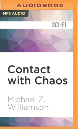 Contact with Chaos