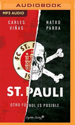 St. Pauli: Otro Fútbol Es Posible (Narración en Castellano)
