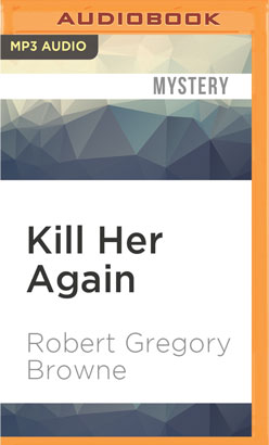 Kill Her Again