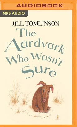 Aardvark Who Wasn't Sure, The