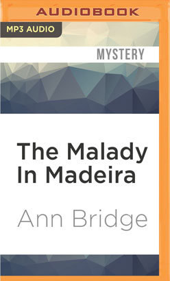 Malady In Madeira, The