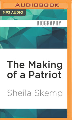 Making of a Patriot, The