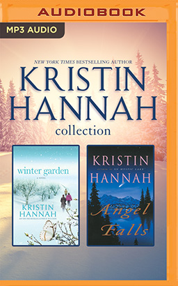 Kristin Hannah - Collection: Winter Garden & Angel Falls