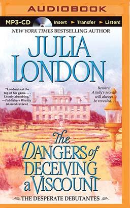 Dangers of Deceiving a Viscount, The