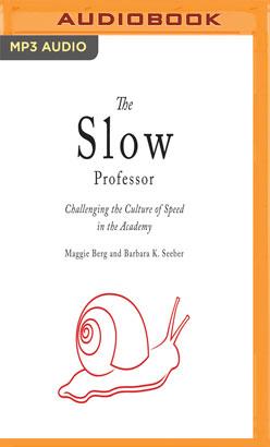 Slow Professor, The