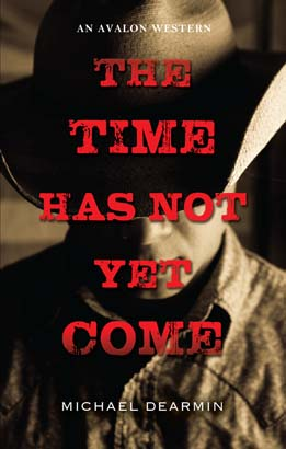 Time Has Not Yet Come, The