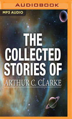 Collected Stories of Arthur C. Clarke, The
