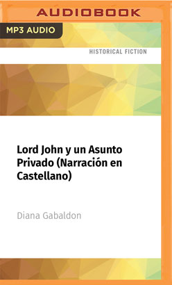 Lord John y un Asunto Privado (Narración en Castellano)