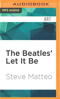 Beatles' Let It Be, The