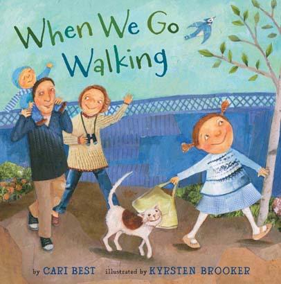 When We Go Walking