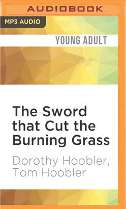Sword that Cut the Burning Grass, The
