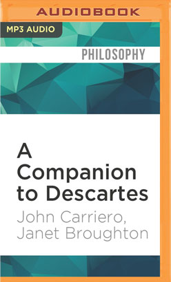 Companion to Descartes, A