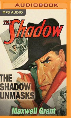 Shadow Unmasks, The