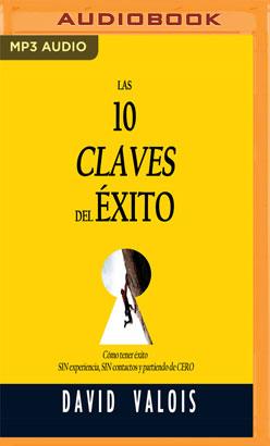 Las 10 Claves Del Éxito (Narración en Castellano)