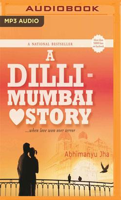 Dilli - Mumbai Love Story, A