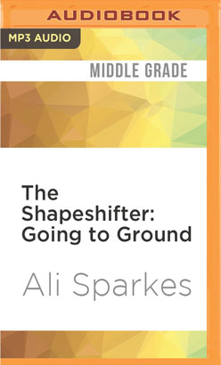 Shapeshifter: Going to Ground, The