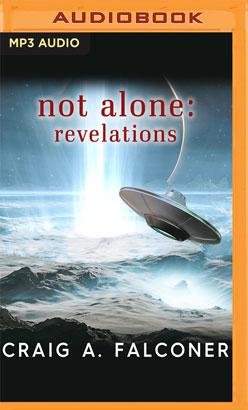 Not Alone: Revelations