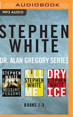 Stephen White - Dr. Alan Gregory Series: Books 1-3