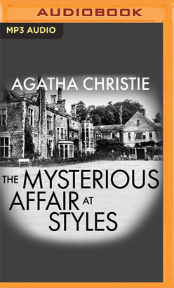 Mysterious Affair at Styles [Audible Edition], The