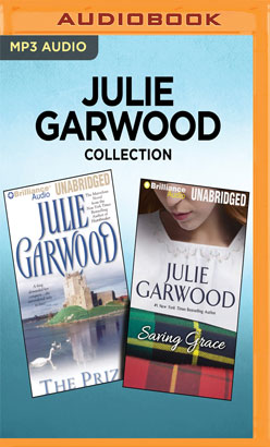 Julie Garwood Collection - The Prize & Saving Grace