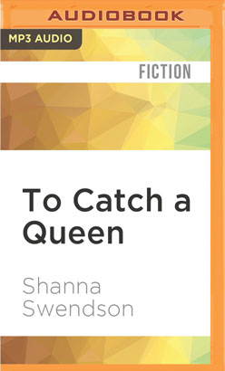 To Catch a Queen