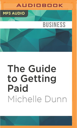 Guide to Getting Paid, The