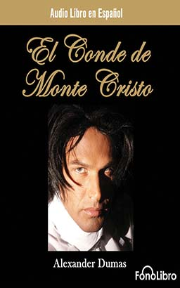 El Conde de Monte Cristo (The Count of Monte Cristo)