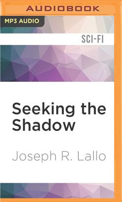 Seeking the Shadow