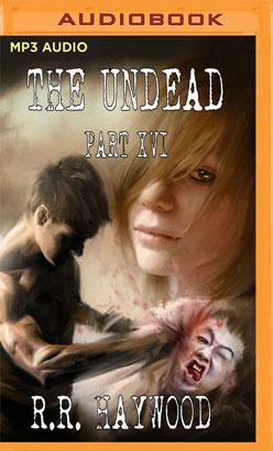 Undead: Part 16, The