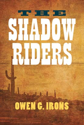 Shadow Riders, The