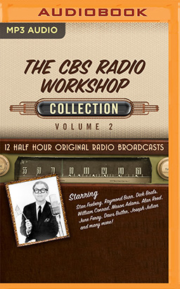 CBS Radio Workshop, Collection 2, The