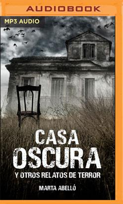 Casa oscura y otros relatos de terror
