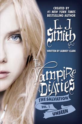 The Vampire Diaries: The Salvation: Unseen