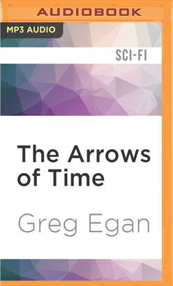 Arrows of Time, The