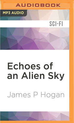 Echoes of an Alien Sky
